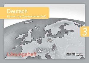 Deutsch 3 (DaZ) (Lösungsheft)