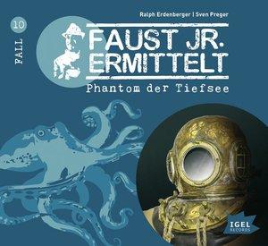 Faust jr. ermittelt 10: Phantom der Tiefsee