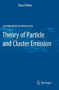 Theory of Particle and Cluster Emission