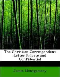 The Christian Correspondent Letter Private and Confidential