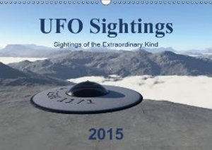 UFO Sightings - Sightings of the Extraordinary Kind (Wall Calend