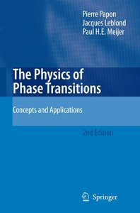 The Physics of Phase Transitions