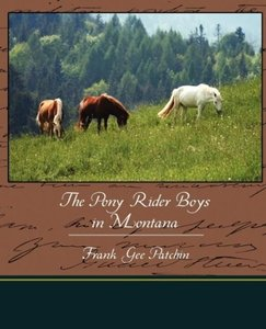 The Pony Rider Boys in Montana