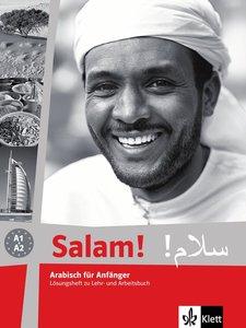 Salam! Arabisch für Anfänger A1 - A2. Lösungsheft