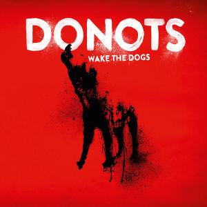 Wake The Dogs (Ltd.Digi)
