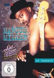 Marcus Miller - In Concert - Ohne Filter