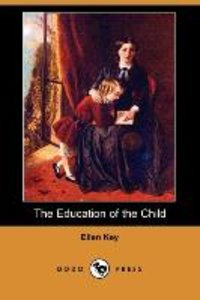 The Education of the Child (Dodo Press)