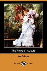 The Fruits of Culture (Dodo Press)