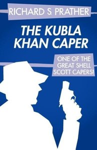 The Kubla Khan Caper (A Shell Scott Mystery)