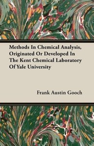 Methods In Chemical Analysis, Originated Or Developed In The Ken