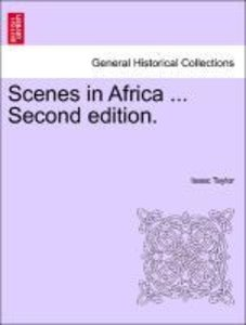 Scenes in Africa ... Second edition.