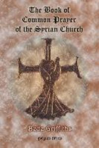 The Book of Common Prayer [shhimo] of the Syrian Church