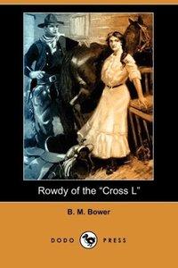 Rowdy of the Cross L (Dodo Press)