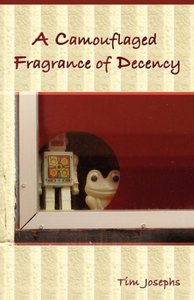 A Camouflaged Fragrance of Decency