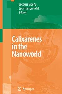 Calixarenes in the Nanoworld