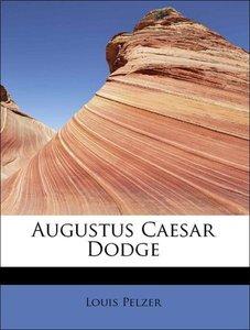 Augustus Caesar Dodge