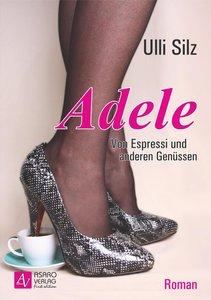 Adele - Von Espressi und anderen Genüssen