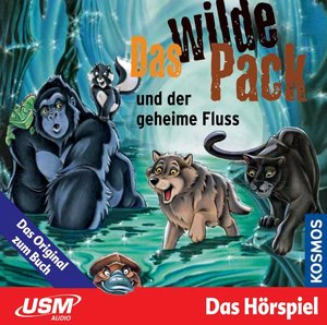 Das Wilde Pack & Der Geheime Fluss (03)
