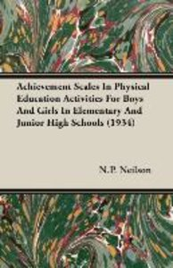 Achievement Scales In Physical Education Activities For Boys And