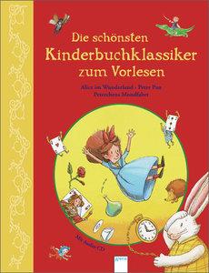Die schönsten Kinderbuchklassiker zum Vorlesen. Alice im Wunderl