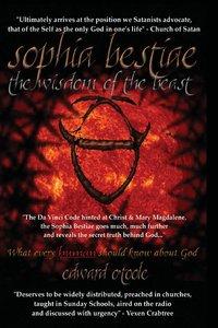 Sophia Bestiae: The Wisdom of the Beast