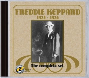 Freddy Keppard 1923-1926 The Complete Set