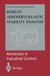 Robust Aeroservoelastic Stability Analysis