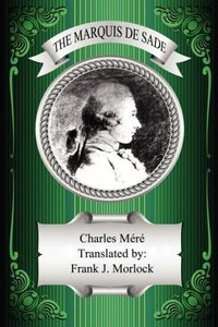 The Marquis de Sade