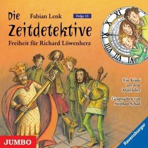 Die Zeitdetektive 13. Freiheit für Richard Löwenherz