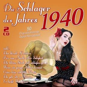Die Schlager Des Jahres 1940