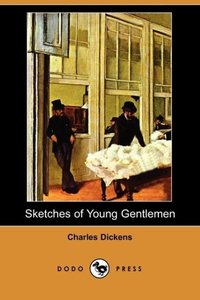 Sketches of Young Gentlemen (Dodo Press)