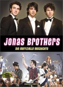 Jonas Brothers-Die Inoffizielle Geschichte