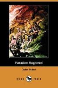 Paradise Regained (Dodo Press)