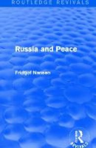 Nansen, F: Russia and Peace