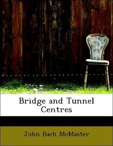 Bridge and Tunnel Centres