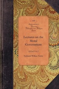 Lectures on the Moral Government of God