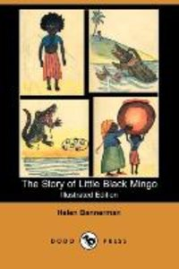 The Story of Little Black Mingo (Illustrated Edition) (Dodo Pres