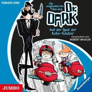 Die Unglaubl.Fälle Des Dr.Dark: Auf Der Spur Der