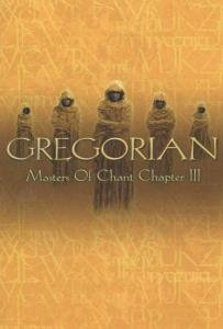 Gregorian - Masters of Chant - Chapter III