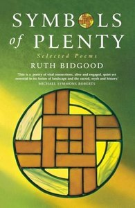 Symbols of Plenty: Selected Poems