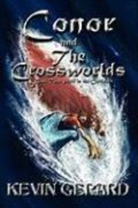 Conor and the Crossworlds, Book Two