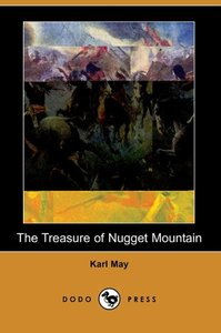 The Treasure of Nugget Mountain (Dodo Press)