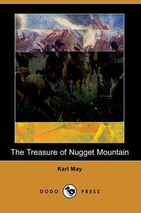 The Treasure of Nugget Mountain (Dodo Press)