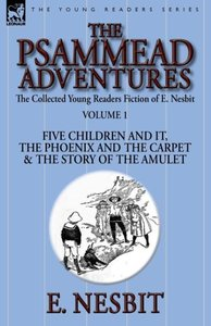 The Collected Young Readers Fiction of E. Nesbit-Volume 1