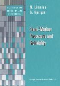Semi-Markov Processes and Reliability