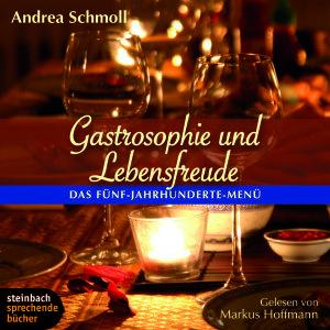 Gastrosophie Und Lebensfreude