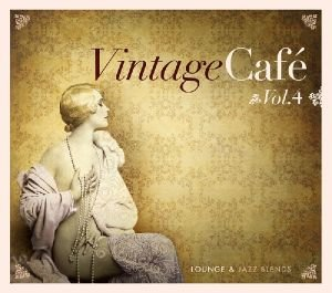 Vintage Cafe-Jazz & Lounge Vol.4