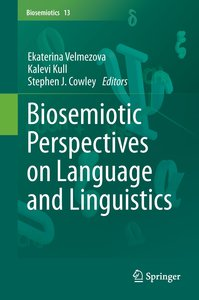 Biosemiotic Perspectives on Language and Linguistics