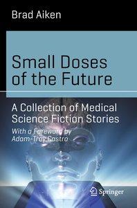 Small Doses of Future Medicine