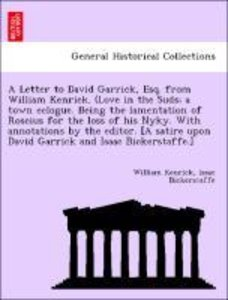 A Letter to David Garrick, Esq. from William Kenrick. (Love in t